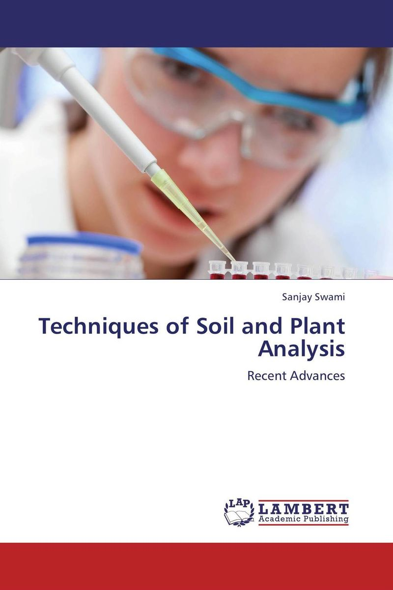 Techniques of Soil and Plant Analysis
