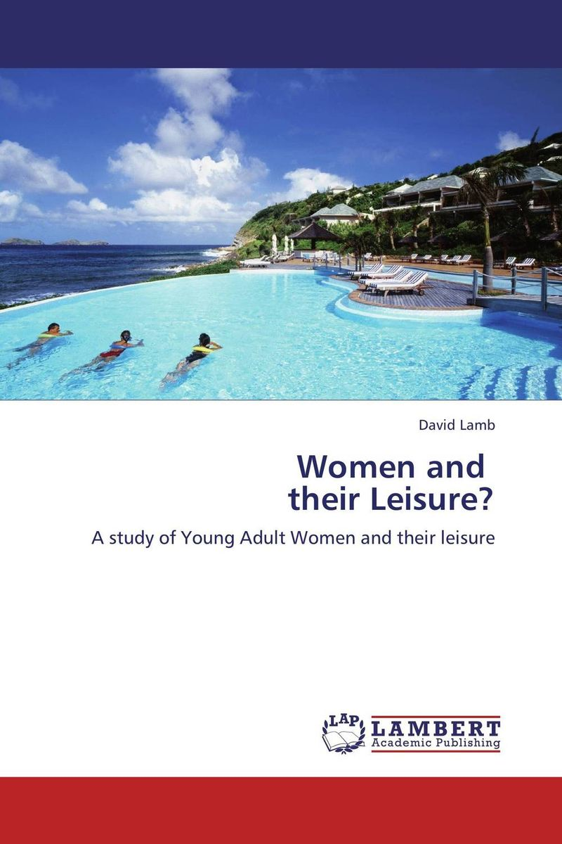 Women and their Leisure?