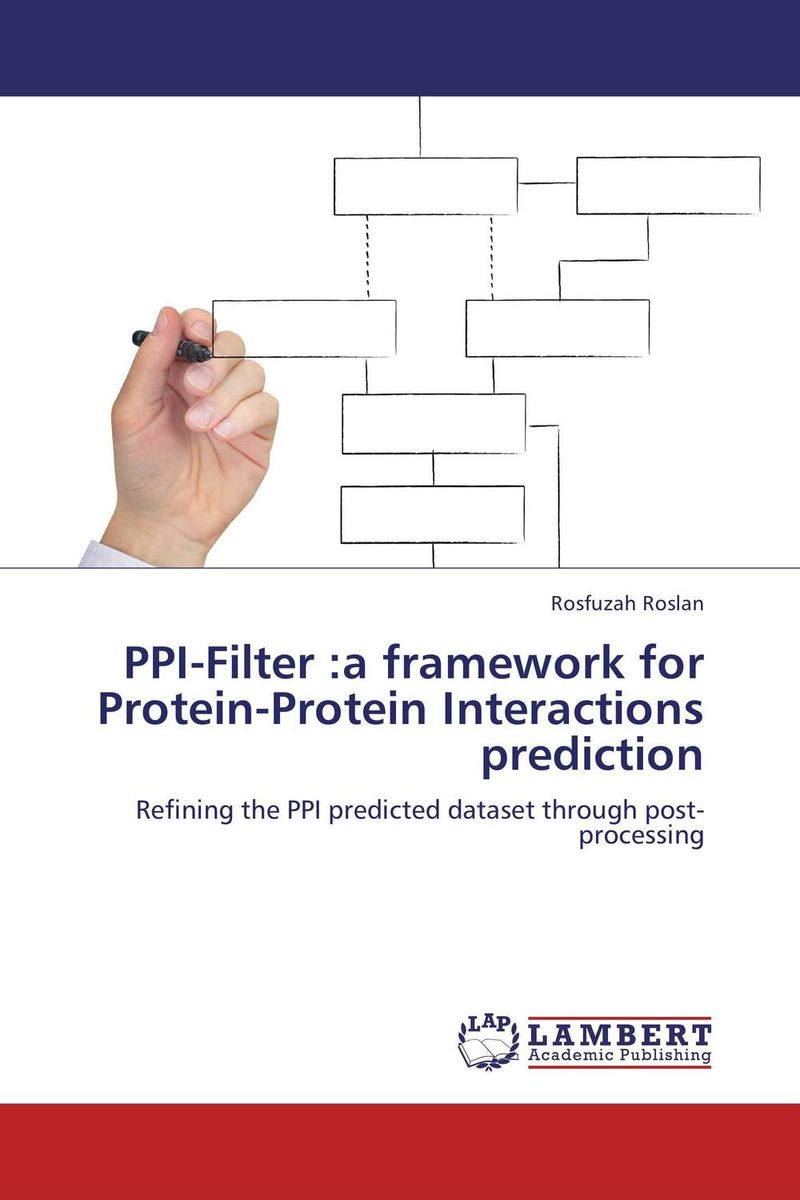 PPI-Filter :a framework for Protein-Protein Interactions prediction computational prediction of protein protein interaction