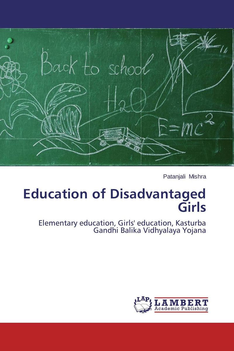 Education of Disadvantaged Girls