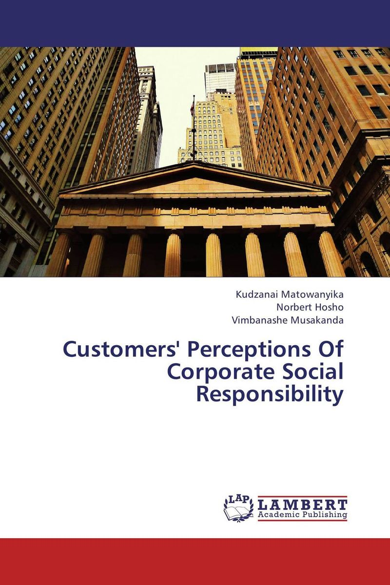 Customers' Perceptions Of Corporate Social Responsibility customer orientation as a basis for corporate growth