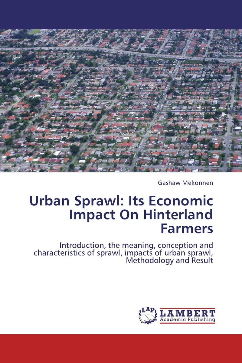 Urban Sprawl: Its Economic Impact On Hinterland Farmers geomorphic control on urban expansion