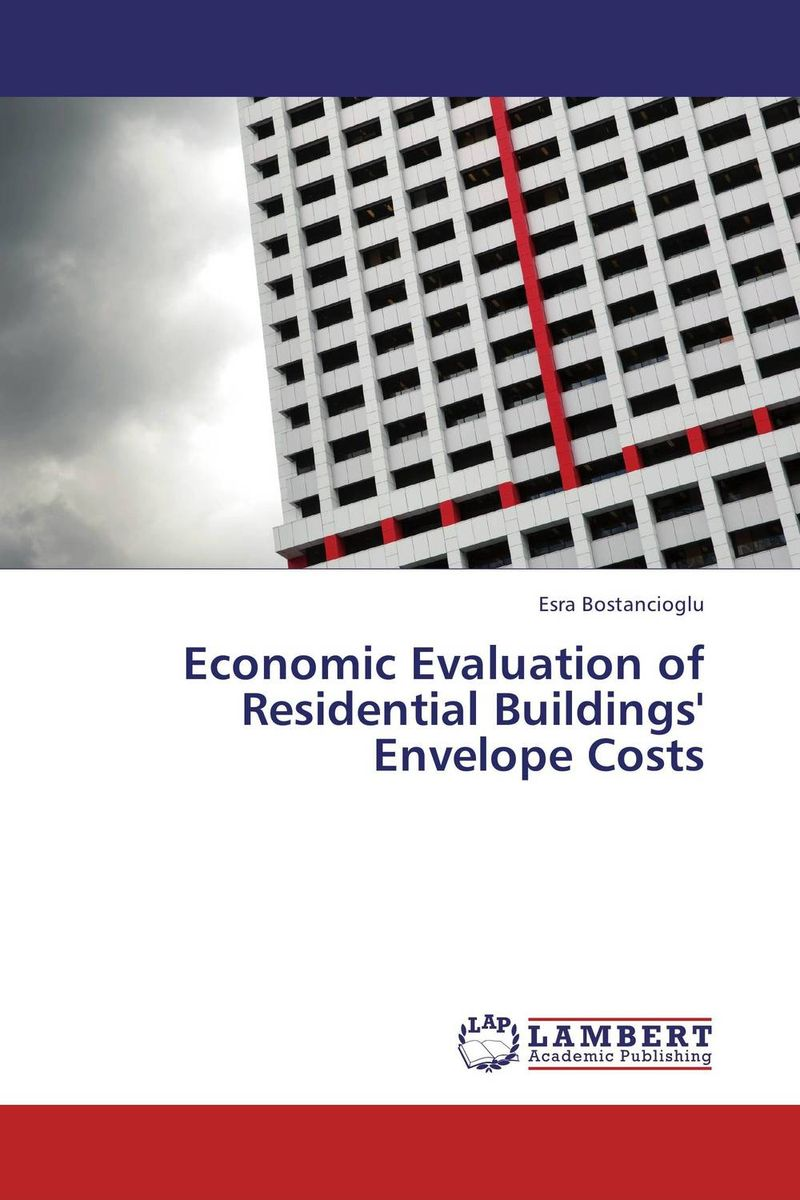 Economic Evaluation of Residential Buildings' Envelope Costs c maloney j back to the land arthurdale fdr s new deal and the costs of economic planning