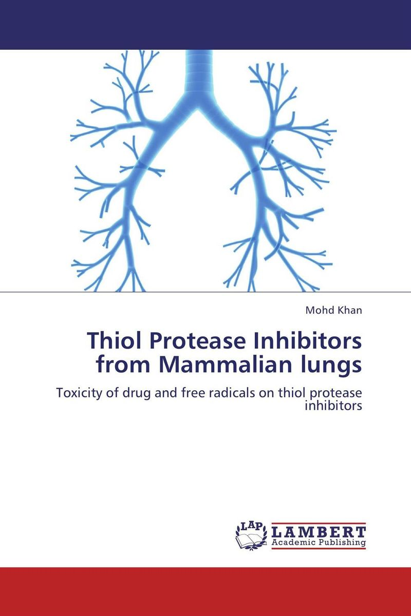 Thiol Protease Inhibitors from Mammalian lungs