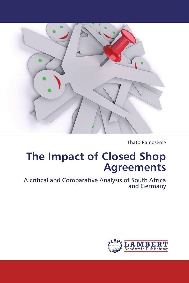 The Impact of Closed Shop Agreements abhaya kumar naik socio economic impact of industrialisation
