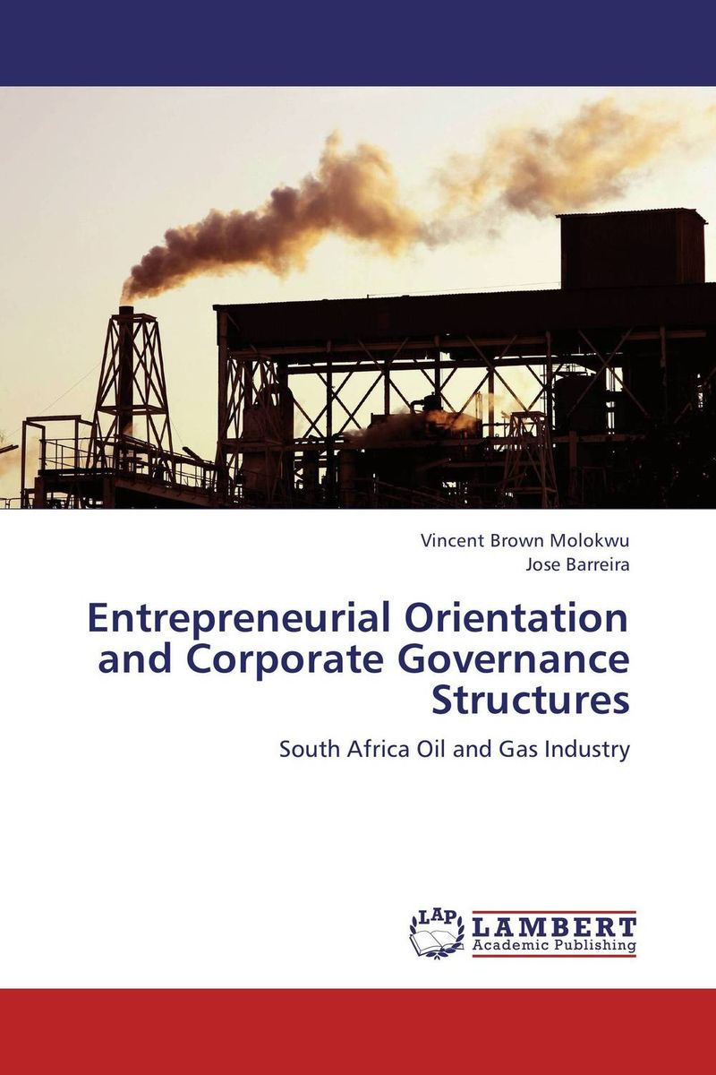 Entrepreneurial Orientation and Corporate Governance Structures i manev social capital and strategy effectiveness an empirical study of entrepreneurial ventures in a transition economy
