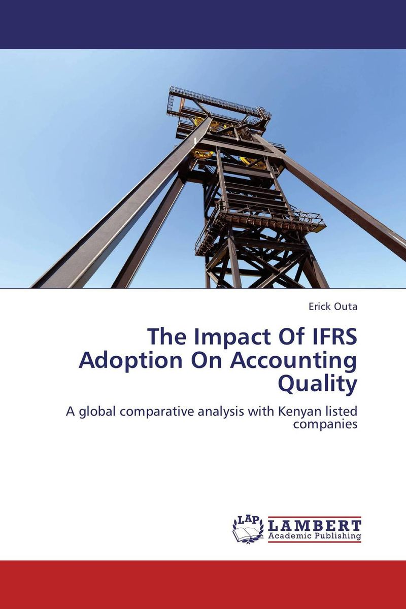 The Impact Of IFRS Adoption On Accounting Quality the role of accounting information and the relevance of ifrs