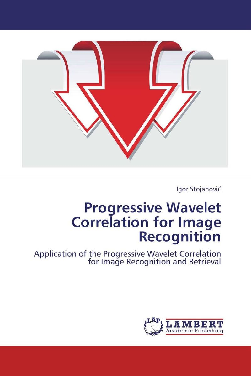 Progressive Wavelet Correlation for Image Recognition видеоигра софтклаб the stronghold collection