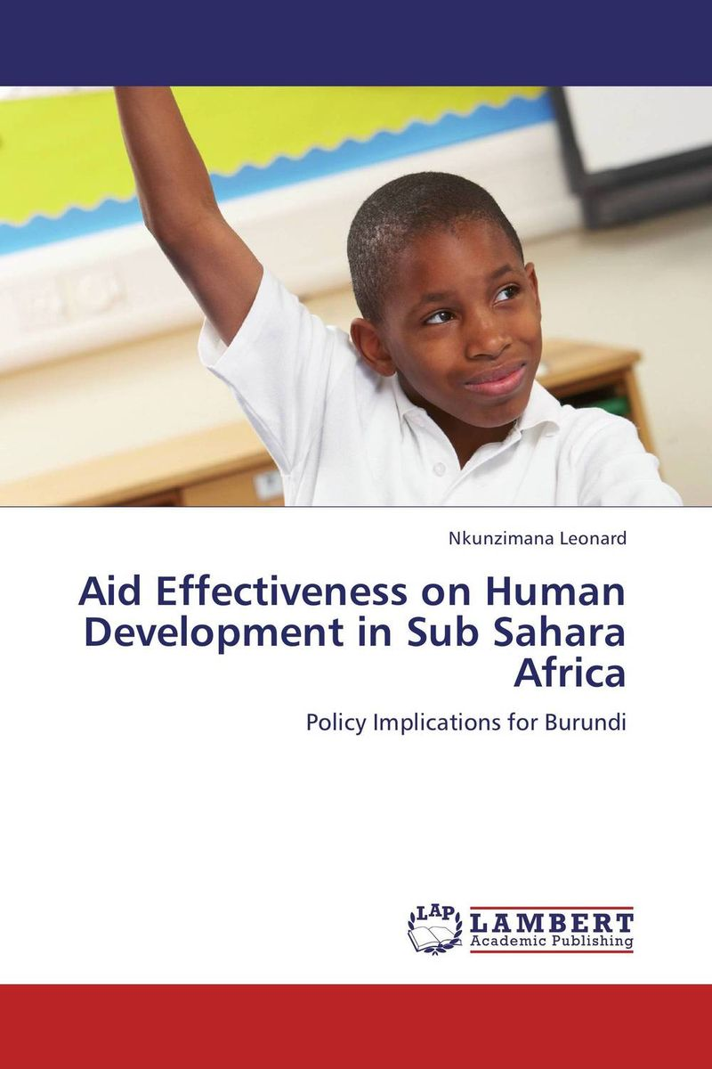 Aid Effectiveness on Human Development in Sub Sahara Africa globalization its challenges on democracy and effects on africa