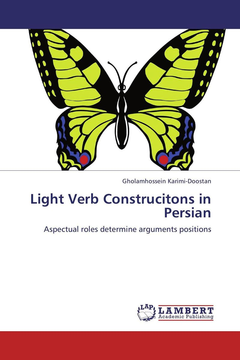 Light Verb Construcitons in Persian dobson c french verb handbook