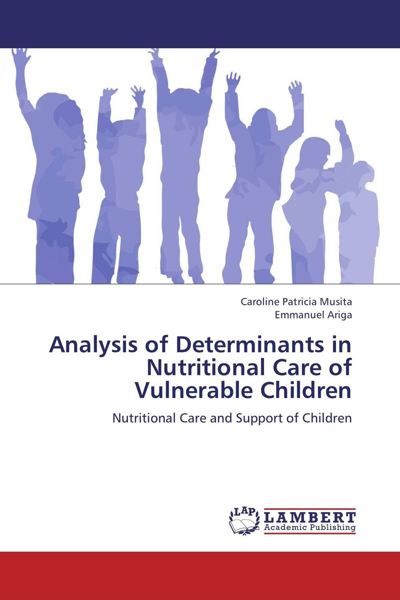 Analysis of Determinants in Nutritional Care of Vulnerable Children education of vulnerable children
