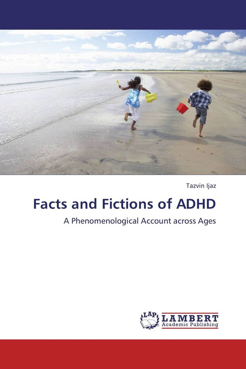 Facts and Fictions of ADHD gardener helen hamilton facts and fictions of life