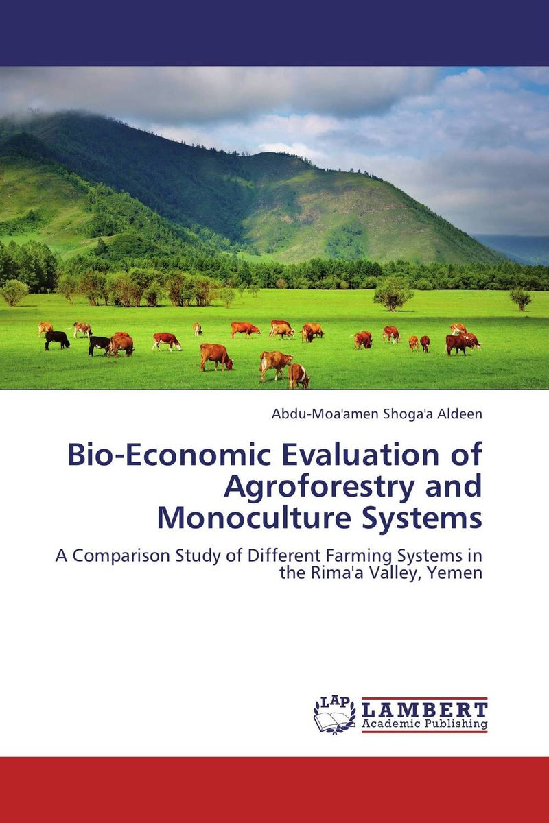 Bio-Economic Evaluation of Agroforestry and Monoculture Systems evaluation of the internal control practices