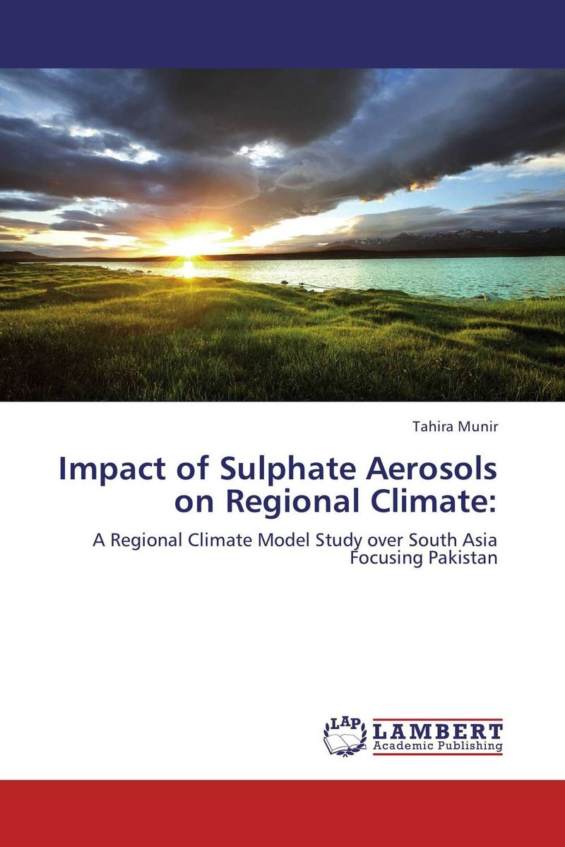 Impact of Sulphate Aerosols on Regional Climate: ashish nautiyal and trilok chandra upadhyay vibrational pseudospin solutions of doped triglycine sulphate crystal