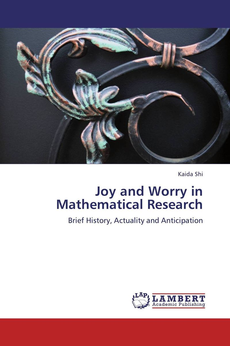 Joy and Worry in Mathematical Research samuel richardson clarissa or the history of a young lady vol 8