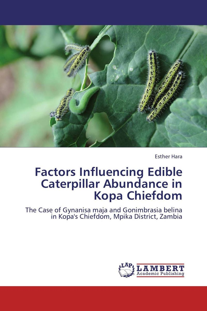 Factors Influencing Edible Caterpillar Abundance in Kopa Chiefdom недорого