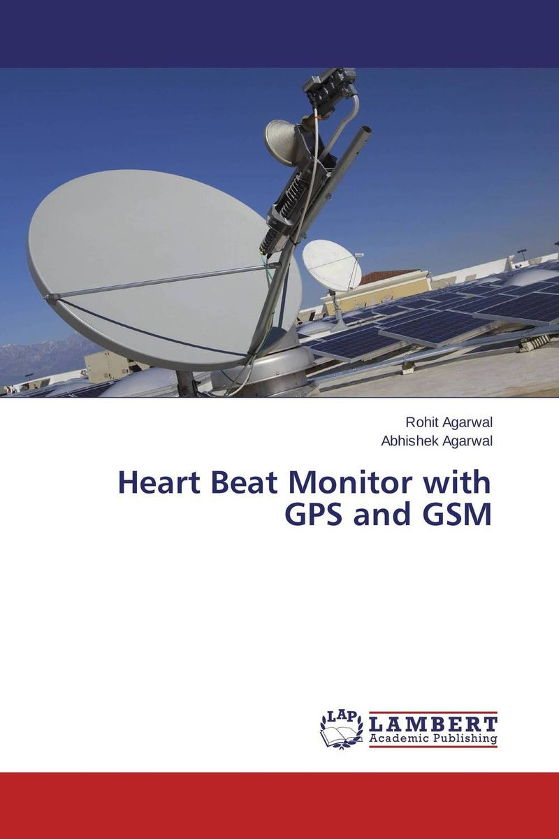 Heart Beat Monitor with GPS and GSM seduced by death – doctors patients