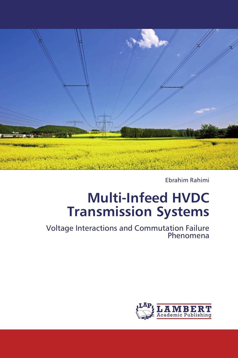 Multi-Infeed HVDC Transmission Systems advancing the state of the art in the analysis of multi agent systems
