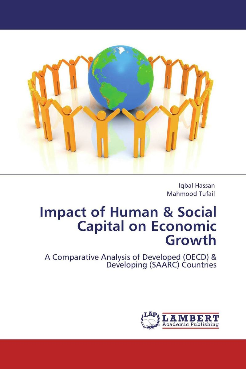 Impact of Human & Social Capital on Economic Growth impact of stock market performance indices on economic growth