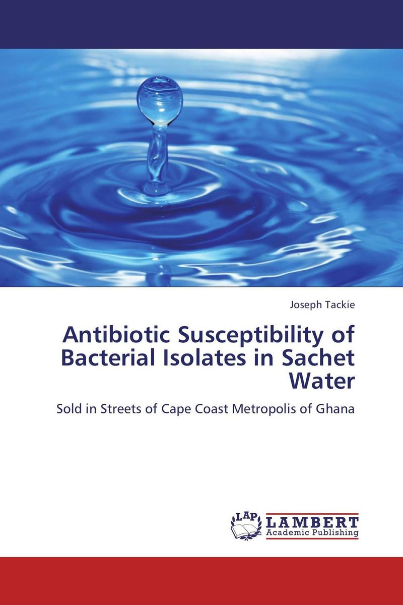 Antibiotic Susceptibility of Bacterial Isolates in Sachet Water analysis of bacterial colonization on gypsum casts