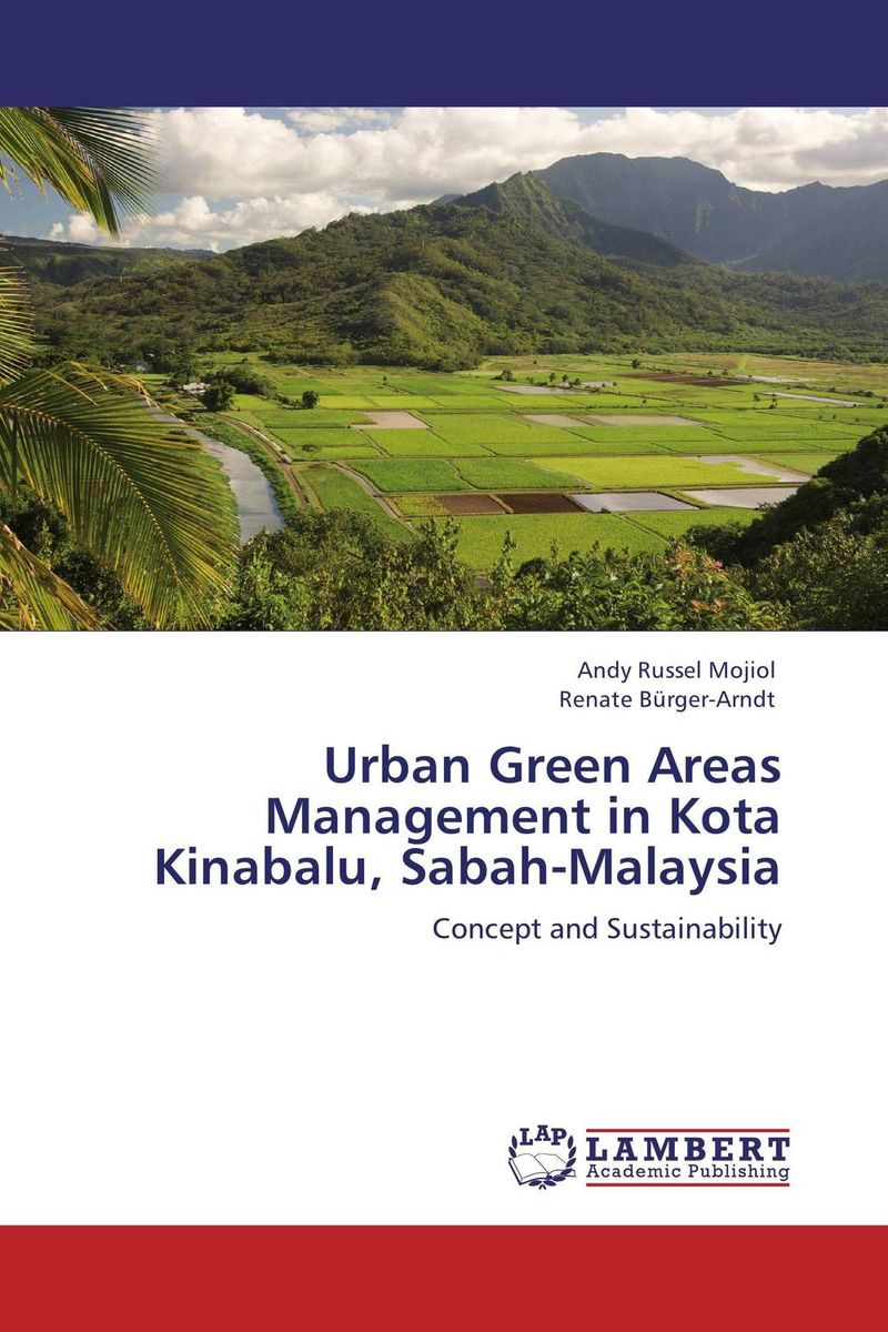 Urban Green Areas Management in Kota Kinabalu, Sabah-Malaysia survival of local knowledge about management of natural resources