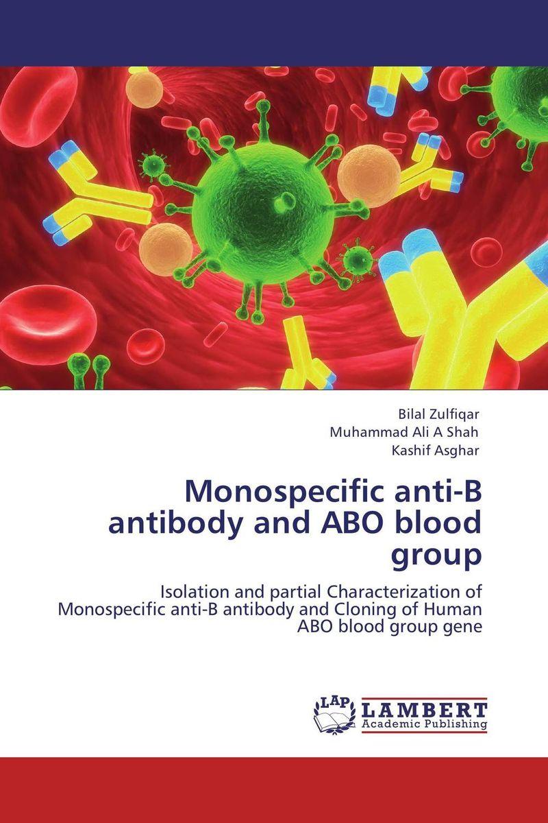 Monospecific anti-B antibody and ABO blood group tolga kashif