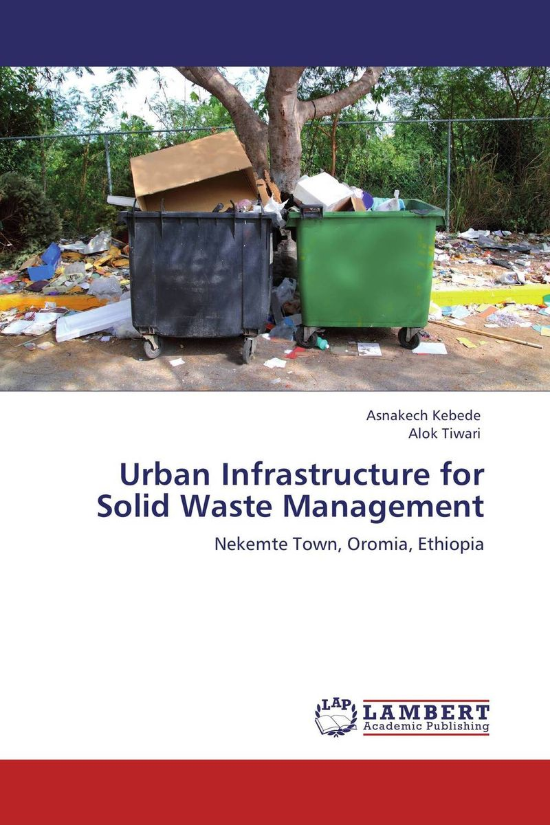 Urban Infrastructure for Solid Waste Management urban infrastructure for solid waste management