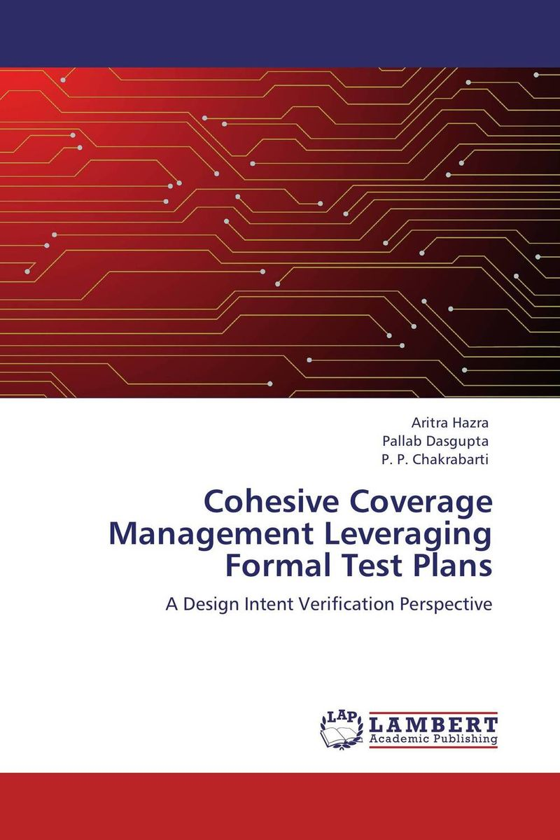 Cohesive Coverage Management Leveraging Formal Test Plans how might we test the effectiveness of design management methodology