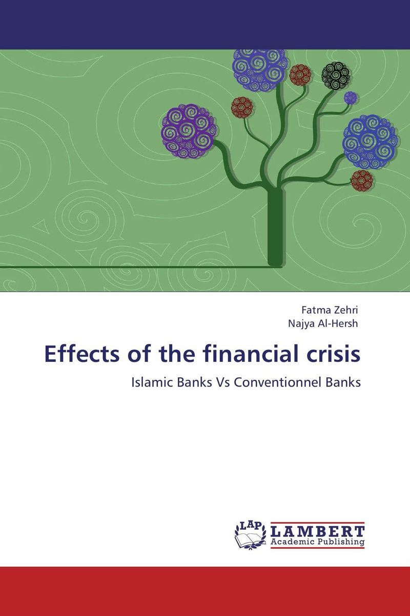 Effects of the financial crisis islamic banking efficiency