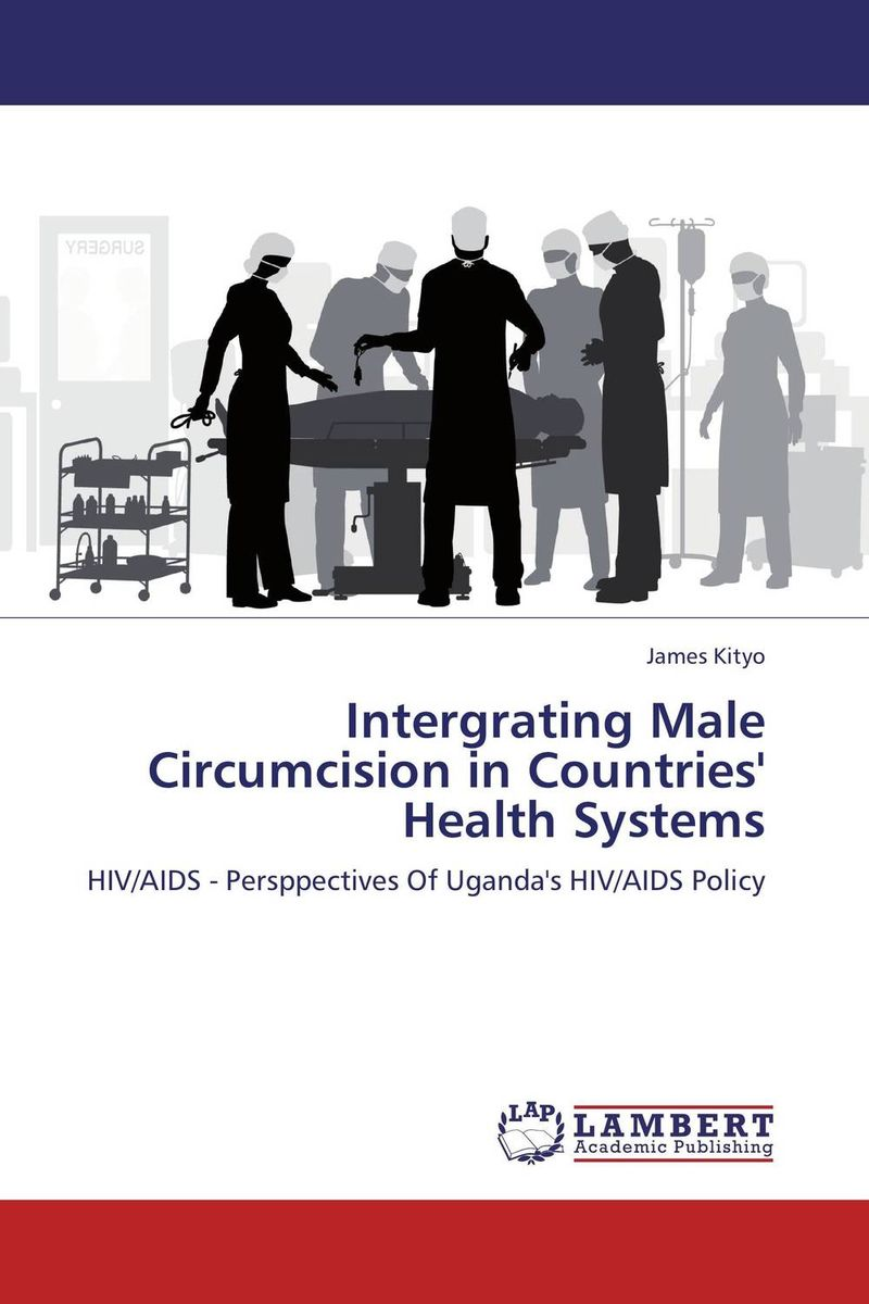 Intergrating Male Circumcision in Countries' Health Systems m health in developing countries