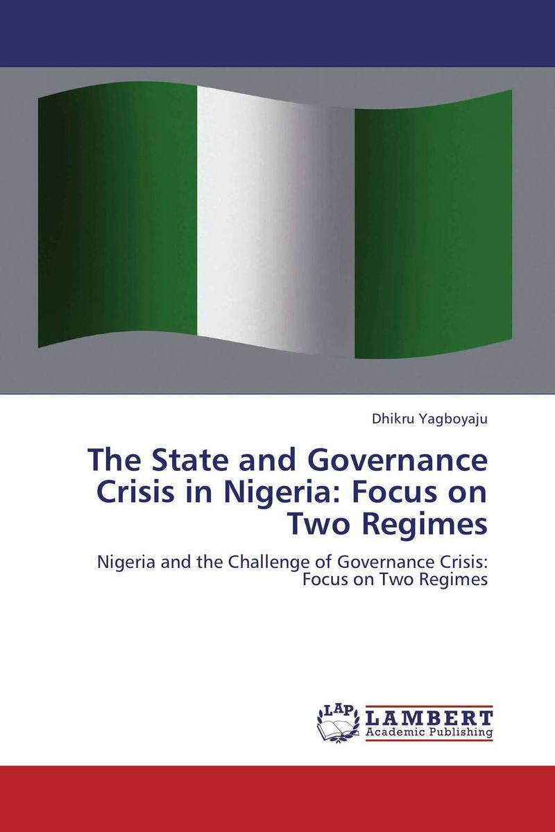 Фото The State and Governance Crisis in Nigeria: Focus on Two Regimes business and ethics in a country with political socio economic crisis