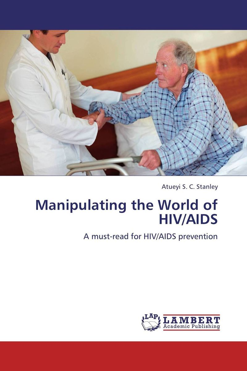 Manipulating the World of HIV/AIDS