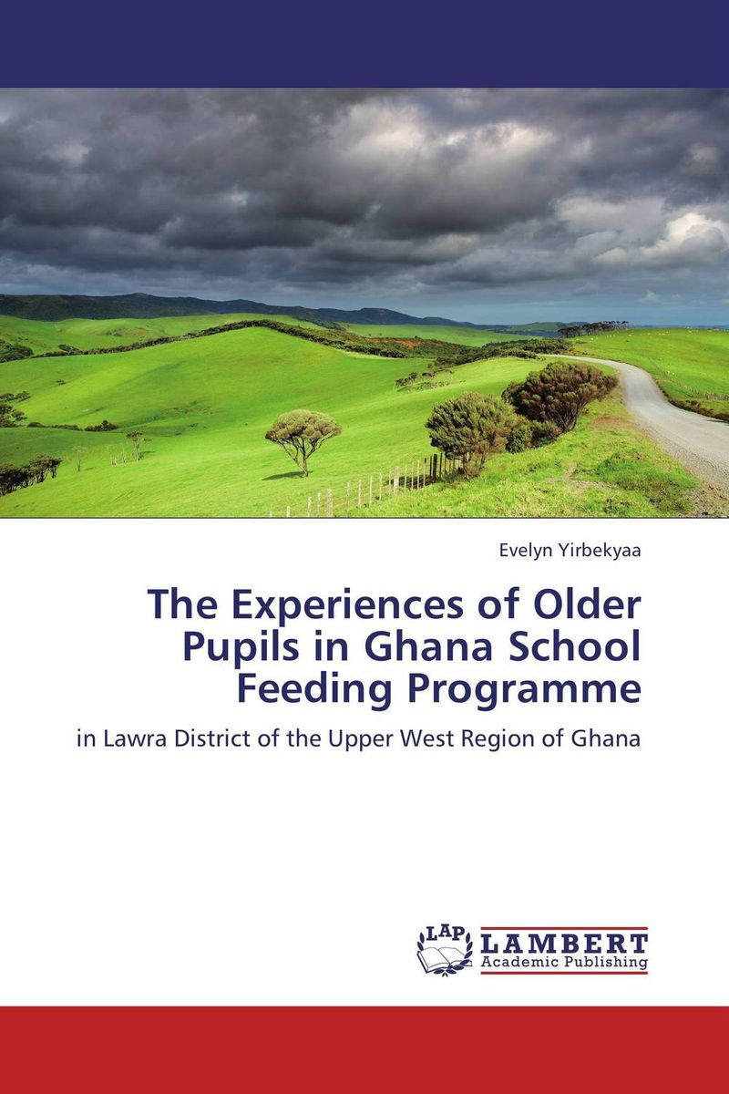 The Experiences of Older Pupils in Ghana School Feeding Programme viruses infecting yam in ghana togo and benin in west africa