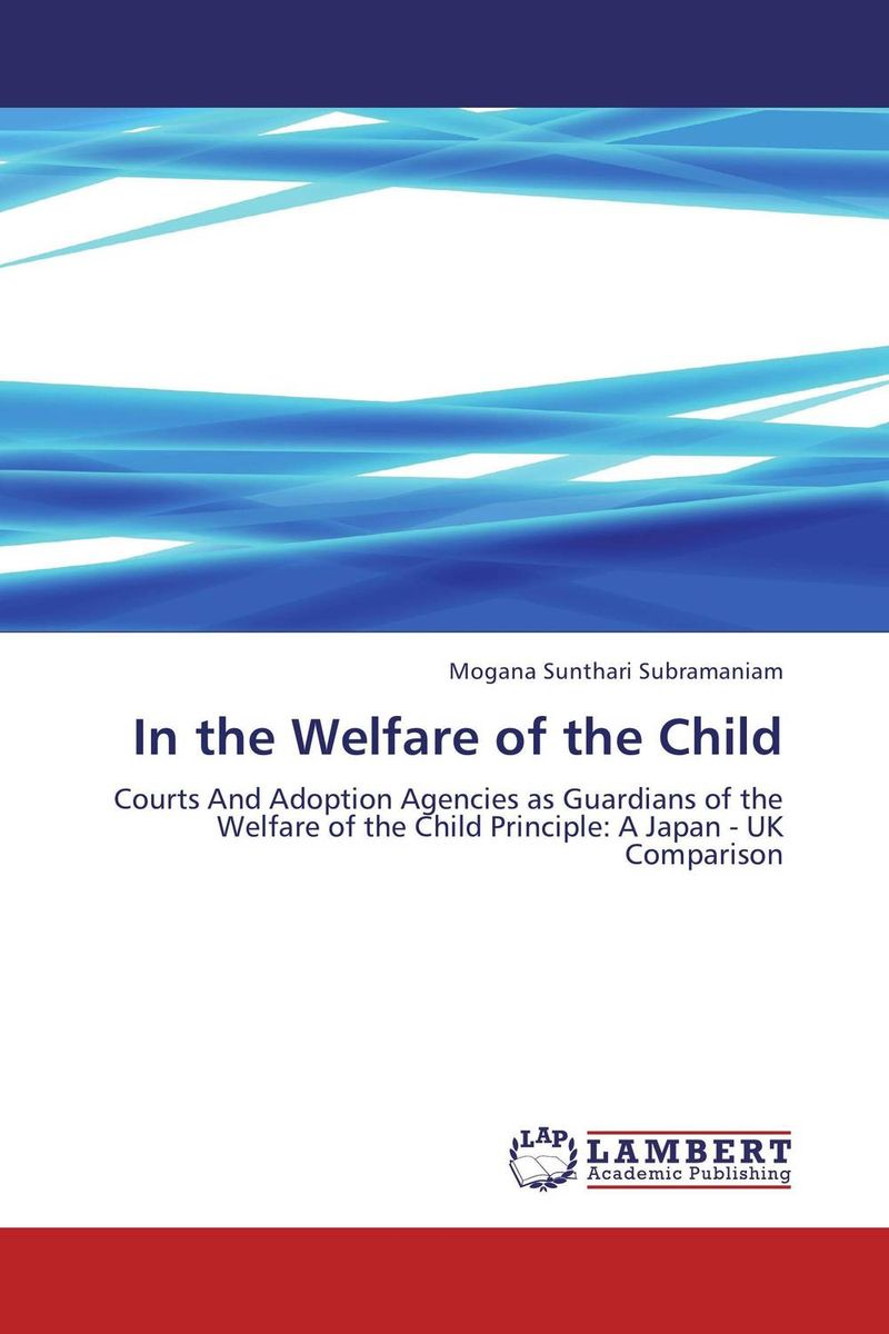 In the Welfare of the Child uk welfare reform vol 2