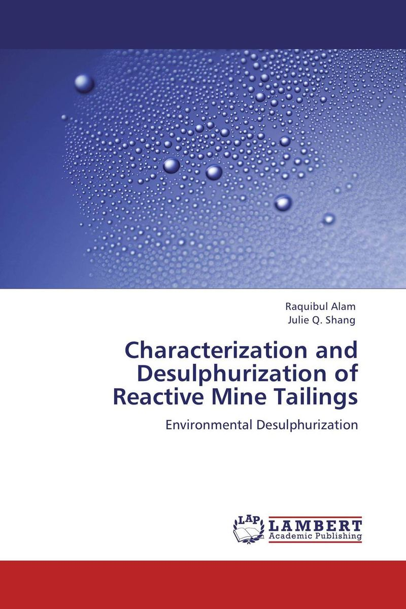 Characterization and Desulphurization of Reactive Mine Tailings purnima sareen sundeep kumar and rakesh singh molecular and pathological characterization of slow rusting in wheat