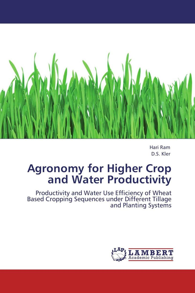Agronomy for Higher Crop and Water Productivity kamlesh kumar surender singh and diwan singh climatic variability and wheat productivity