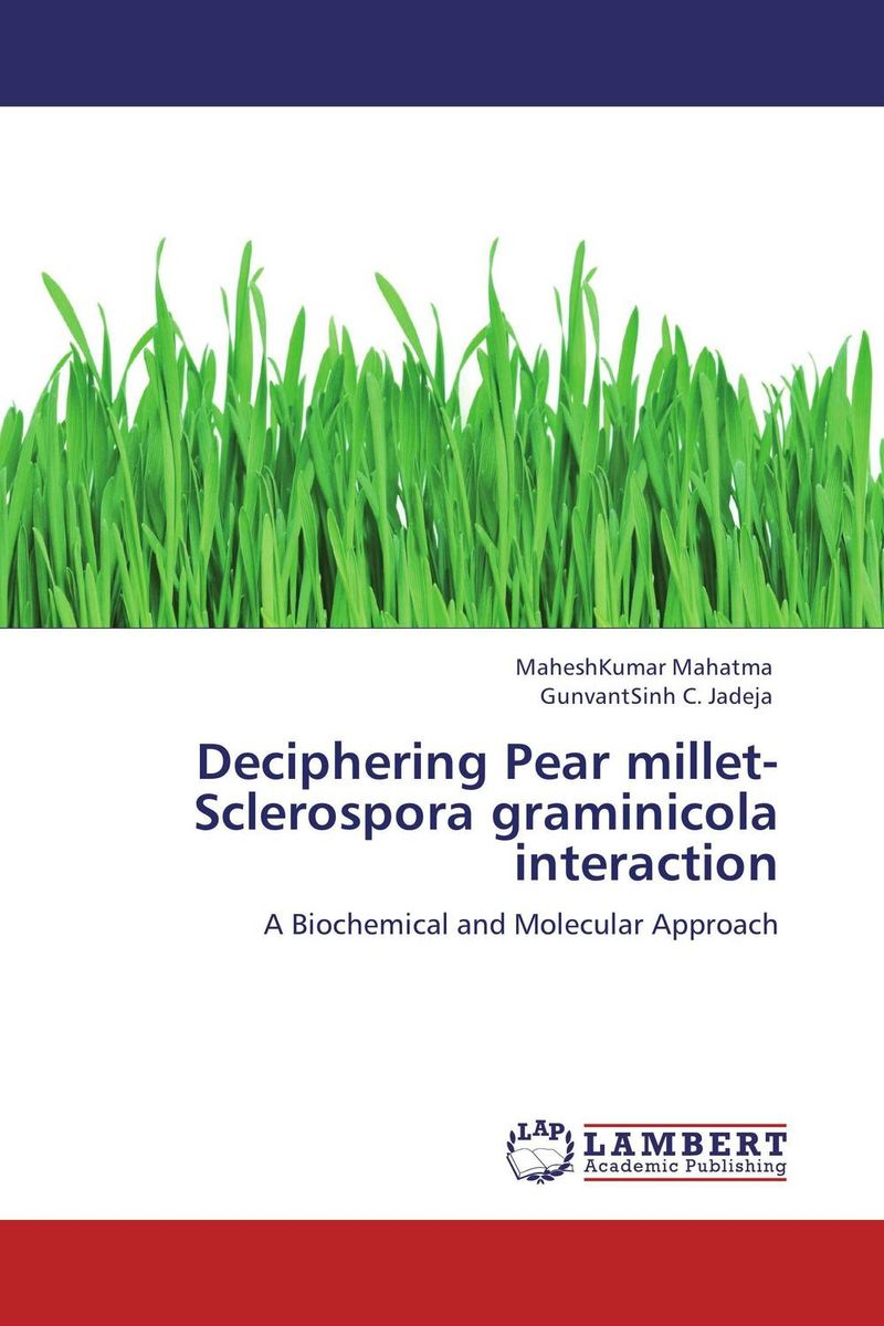 Deciphering Pear millet-Sclerospora graminicola interaction vishal r patil and j g talati wheat molecular and biochemical characterization