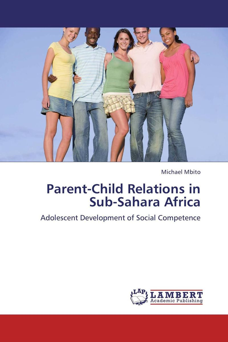 Parent-Child Relations in Sub-Sahara Africa arcade ndoricimpa inflation output growth and their uncertainties in south africa empirical evidence from an asymmetric multivariate garch m model