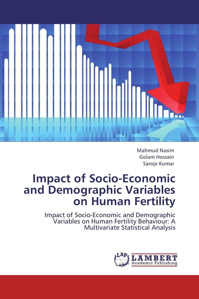 Impact of Socio-Economic and Demographic Variables on Human Fertility joseph omagwa socio economic and demographic factors impacts on fertility in nairobi