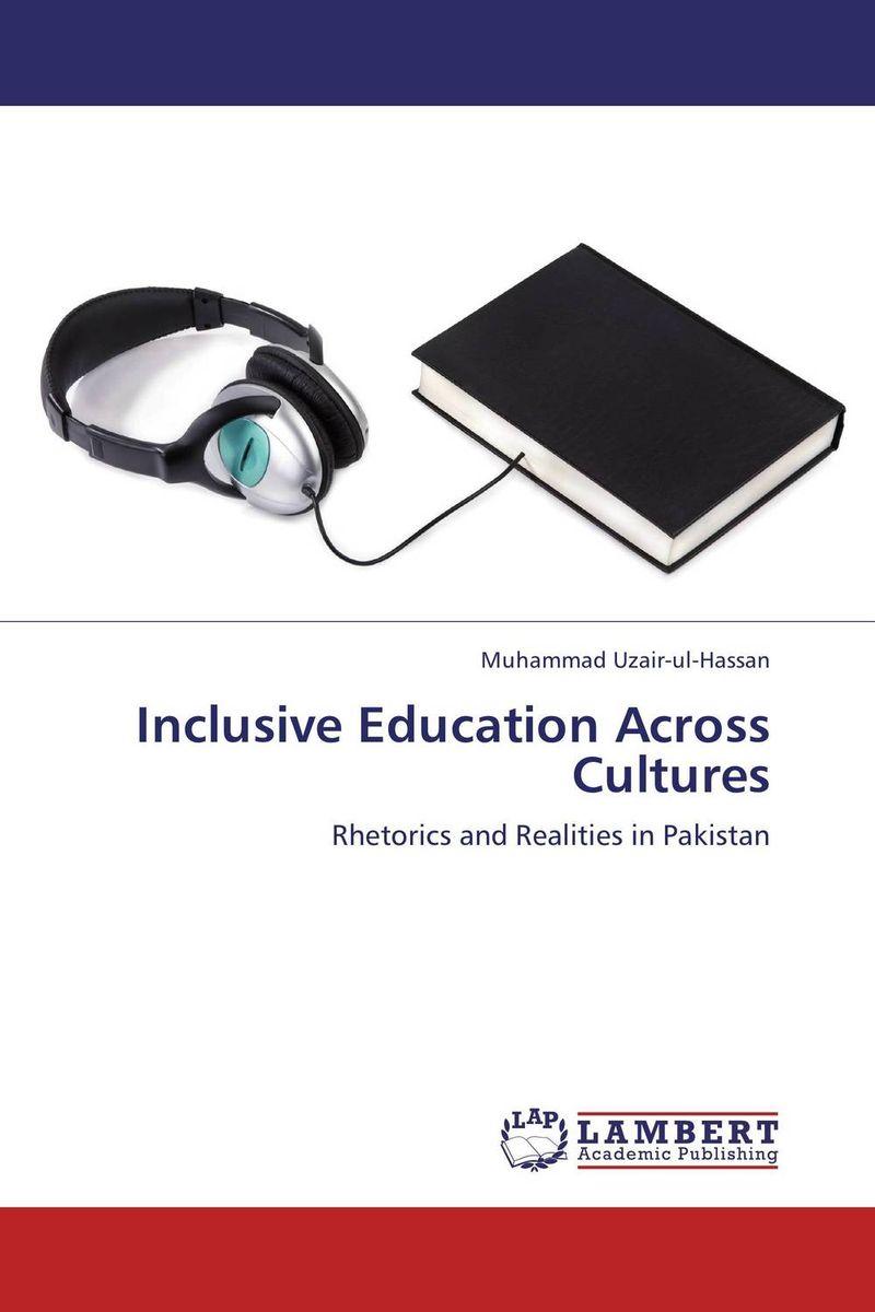 купить Inclusive Education Across Cultures дешево