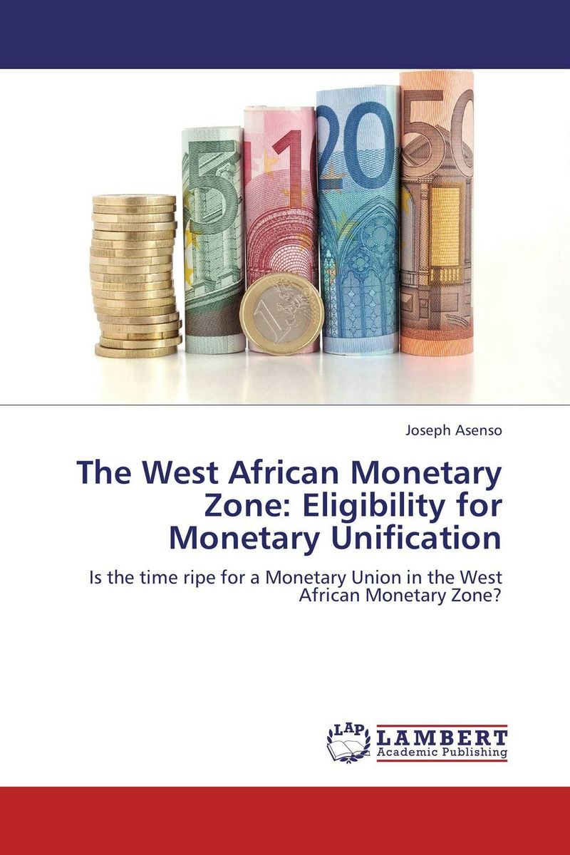 The West African Monetary Zone: Eligibility for Monetary Unification laari prosper a a duker and frank osei badu spatial analysis of malaria amansie west ghana