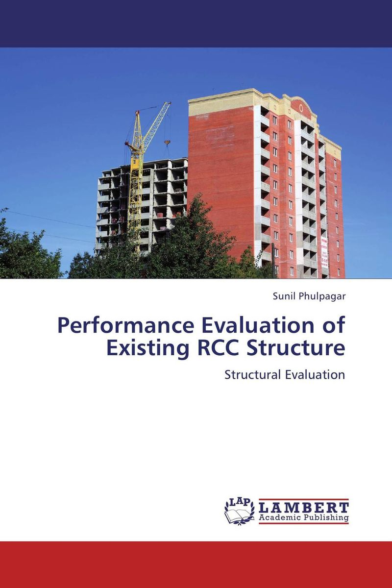 Performance Evaluation of Existing RCC Structure process oriented performance evaluation concepts and methodology