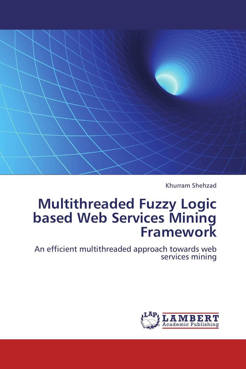 Multithreaded Fuzzy Logic based Web Services Mining Framework corporate portals empowered with xml and web services
