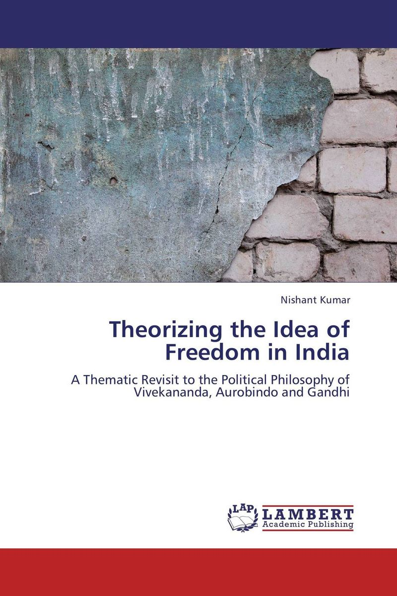 все цены на Theorizing the Idea of Freedom in India