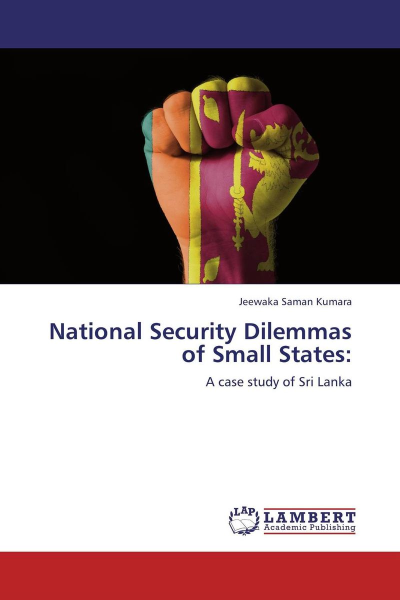 National Security Dilemmas of Small States: belousov a security features of banknotes and other documents methods of authentication manual денежные билеты бланки ценных бумаг и документов