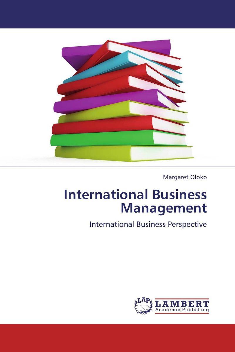 International Business Management anwaar ali gondal business and management in differnet regions