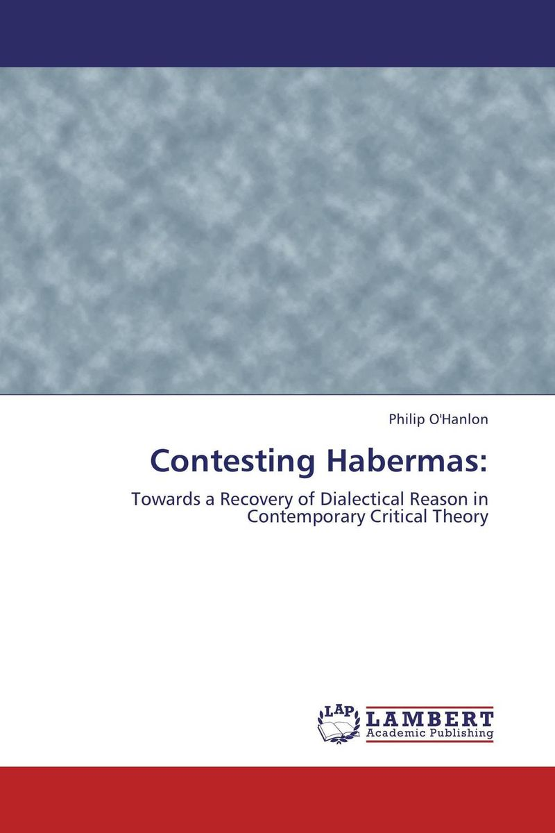 Contesting Habermas: the dual state a contribution to the theory of dictatorship