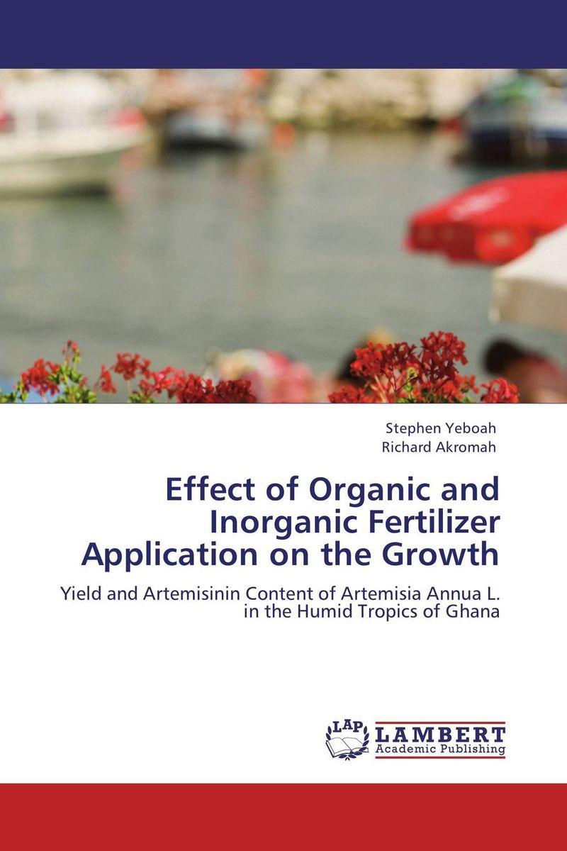 цена на Effect of Organic and Inorganic Fertilizer Application on the Growth
