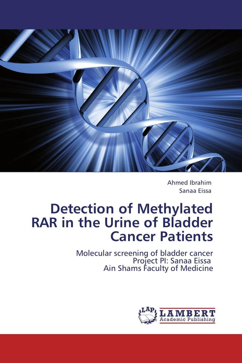 Detection of Methylated RAR  in the Urine of Bladder Cancer Patients analysis of tp53 and promoter hypermethylation of mgmt in lung cancer