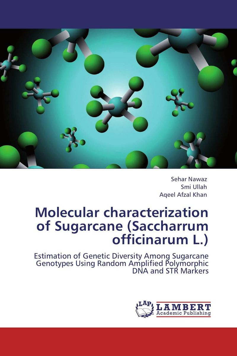 Molecular characterization of Sugarcane (Saccharrum officinarum L.) jyoti yadav arvind kumar and lalit kumar molecular characterization of lactamase e coli and klebsiella spp